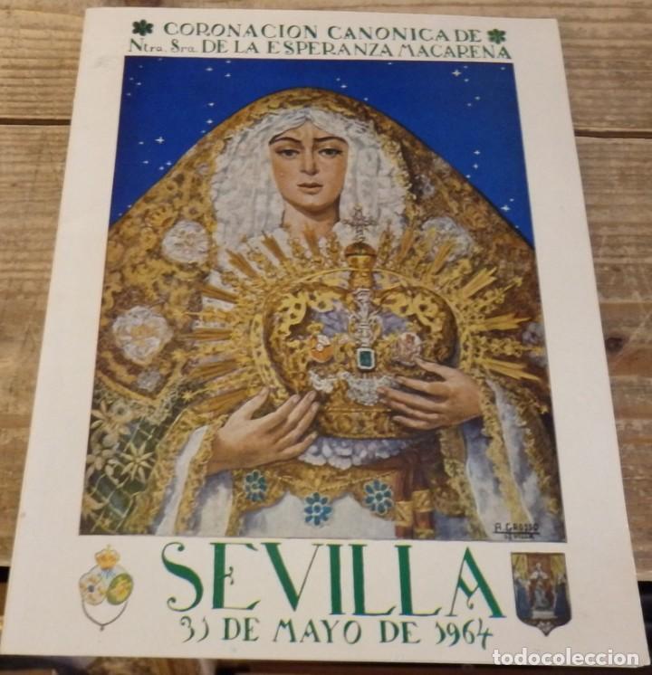 SEMANA SANTA SEVILLA, 1964, PROGRAMA OFICIAL CORONACION ESPERANZA MACARENA, 44 PAGINAS (Coleccionismo - Documentos - Otros documentos)