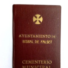 Documentos antiguos: TITULO DE DERECHO FUNERARIO SOBRE NICHO,CEMENTERIO MUNICIPAL BISBAL DE FALSET,AÑO 1948 (DESCRIPCIÓN. Lote 161875550