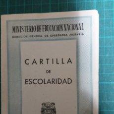 Documentos antiguos: CARTILLA DE ESCOLARIDAD.. Lote 162130102