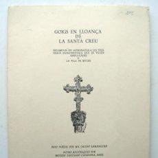 Documentos antiguos: CARPETA 17 GOIGS LLOANÇA SANTA CREU. VILA DE SITGES. TEXT VERDAGUER.. Lote 162147622