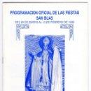 Documentos antiguos: PROGRAMA OFICIAL FIESTAS DE SAN BLAS. JUMILLA. MURCIA, 1999. Lote 162454542
