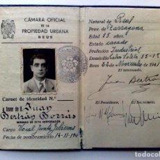 Documentos antiguos: CARNET DE IDENTIDAD,VOCAL JUNTA GOBIERNO,EXPEDIDO 1941 POR LA CAMARA OFICIAL DE LA PROPIEDAD DE REUS. Lote 162835050