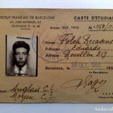Documentos antiguos: TARJETA DE ESTUDIANTE DEL INSTITUTO FRANCÈS DE BARCELONA,EXPEDIDO 1951,CURSO INLGLES.. Lote 162860470