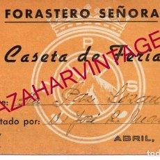 Documentos antiguos: SEVILLA, 1957, FERIA DE ABRIL, PASE CASETA DE PINEDA, RARO. Lote 163726870