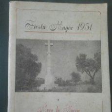 Documentos antiguos: MORA LA NUEVA 1951 FIESTA MAYOR. Lote 164737568