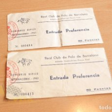 Documentos antiguos: 2 ENTRADAS - REAL CLUB DE POLO DE BARCELONA - CONCURSO HIPICO - 1963. Lote 165497362