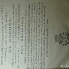Documentos antiguos: ESCRITURA DE CONCORDIA OTORGADA POREL SR. DR. D. MARIANO SURGES Y AMAT CANONIGO DE LA SANTA IGLESIA. Lote 165501754