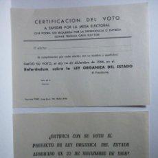 Documentos antiguos: CERTIFICACION DEL VOTO Y RATIFICACION DEL VOTO. LEY ORGANICA DEL ESTADO 1966. Lote 165832822