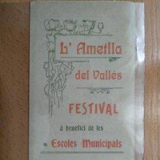 Documentos antiguos: PROGRAMA L' ATMELLA DEL VALLES TARRAGONA FESTIVAL AÑO 1911. Lote 165887606