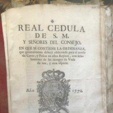 Documentos antiguos: REAL CEDULA DE S.M. EL REY CARLOS III REFERENTE A CAZA, PESCA Y VEDA. 1772. Lote 165975612