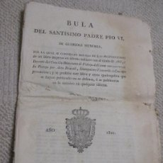 Documentos antiguos: BULA DEL PAPA PIO VI, 1801 IMPRENTA REAL CONDENANDO UN LIBRO SOBRE EL SÍNODO DE PISTOYA, JANSENISMO. Lote 166019310