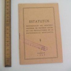 Documentos antiguos: ESTATUTOS PROVISIONALES DEL MONTEPIO NACIONAL DE PREVISIÓN SOCIAL PRODUCTORES DEPENDENCIA MERCANTIL. Lote 166475630