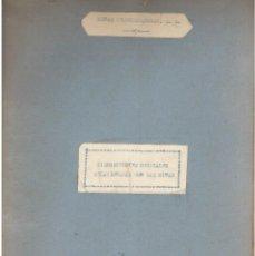 Documentos antiguos: DISPOSICIONES OFICIALES RELACIONADAS CON LAS MINAS DE RODALQUILAR. ALMERIA. VER FOTOGRAFÍAS.. Lote 166678598