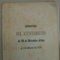 Documentos antiguos: SESIONES DEL AYUNTAMIENTO DE MATARO, AÑO 1878, L11548. Lote 166926896
