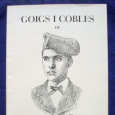 Documentos antiguos: COLECCION CARPETA GOIGS I COBLES MN.JACINT VERDAGUER, VALLVIDRERA 1987. Lote 167034000