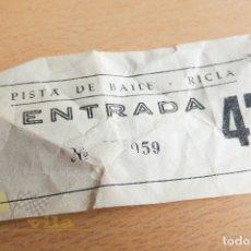 Documentos antiguos: ENTRADA A LA PISTA DE BAILE RICLA - AÑOS 60. Lote 167278196