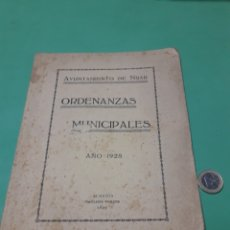 Documentos antiguos: AYUNTAMIENTO DE NÍJAR. ORDENANZAS MUNICIPALES 1928.. Lote 167543033