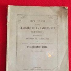Documentos antiguos: DIRCURSO DEL CATEDRATICO DR. D. JOSÉ SAMSÓ Y RIBERA DE PUIGCERDA AÑO 1864 UNIVERSIDAD BARCELONA. Lote 167739188