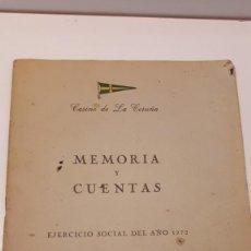 Documentos antiguos: CASINO DE LA CORUÑA, MEMORIA Y CUENTAS 1972. Lote 168033856