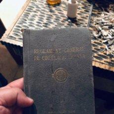 Documentos antiguos: REGLAMENTO GENERAL DE CIRCULACION URBANA. AYUNTAMIENTO BARCELONA. AÑOS 30 - VER LAS FOTOS. Lote 168236580