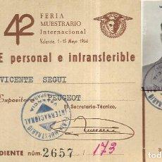 Documentos antiguos: == E27 - PASE PERSONAL E INTRASFERIBLE - FERIA MUESTRARIO INTERNACIONAL - CASA EXPOSITORA PEUGEOT. Lote 168270580