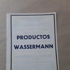 Documentos antiguos: CATALOGO PRODUCTOS WASSERMANN. Lote 168306212