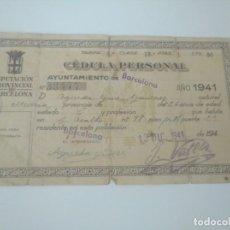 Documentos antiguos: CÉDULA PERSONAL DIPUTACIÓN DE BARCELONA 1941. Lote 168485712