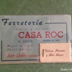 Documentos antiguos: FERRETERIA CASA ROC - SAN GUIM / LERIDA - TARJETA COMERCIAL - GRAPADO FELICITACIÓN NAVIDEÑA. Lote 168503904