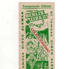 Documentos antiguos: BERLIN ZIRKUS. ENTRADA AL CIRCO. SEVILLA 1970.. Lote 168874428