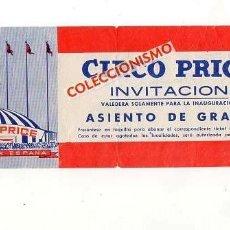 Documentos antiguos: CIRCO PRICE. 1968. ENTRADA. SEVILLA. 18 X 7 CM.. Lote 168874528
