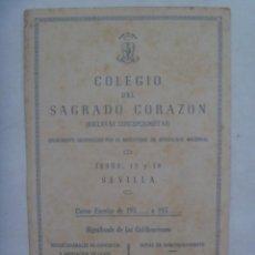 Documentos antiguos: COLEGIO DEL SAGRADO CORAZON ( ESCLAVAS CONCEPCIONISTAS ) DE SEVILLA. CURSO 1951 . NOTAS. Lote 169094272