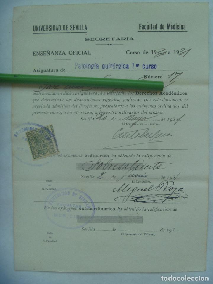 UNIVERSIDAD SEVILLA - FACULTAD DE MEDICINA : MATRICULA PATOLOGIA QUIRURGICA 1º CURSO. 1931. VIÑETA (Coleccionismo - Documentos - Otros documentos)