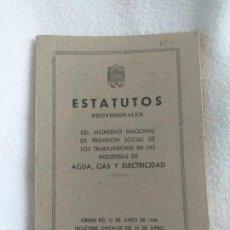 Documentos antiguos: ESTATUTOS PROVISIONALES DEL MONTEPIO NACIONAL PREVISION SOCIAL DE LOS TRABAJADORES....... Lote 169308612