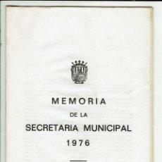 Documentos antiguos: MEMORIA DE LA SECRETARÍA MUNICIPAL DEL AYUNTAMIENTO DE CIUDADELA DEL AÑO 1976. (MENORCA.3.4). Lote 169415264