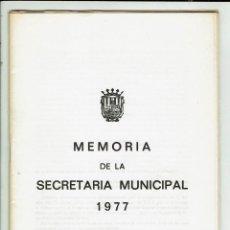 Documentos antiguos: MEMORIA DE LA SECRETARÍA MUNICIPAL DEL AYUNTAMIENTO DE CIUDADELA DEL AÑO 1977. (MENORCA.3.4). Lote 169415380
