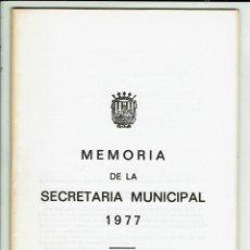 Documentos antiguos: MEMORIA DE LA SECRETARÍA MUNICIPAL DEL AYUNTAMIENTO DE CIUDADELA DEL AÑO 1977. (MENORCA.3.4). Lote 169415408