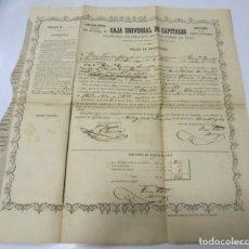 Documentos antiguos: POLIZA DE INSCRIPCION. CAJA UNIVERSAL DE CAPITALES. SEGUROS MUTUOS SOBRE LA VIDA. 1872.. Lote 169532564