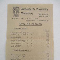Documentos antiguos: PRECIOS VINO ASOCIACIÓN DE PROPIETARIOS VINICULTORES - LA VIÑA -VINOS SELECTOS, ACEITES FINOS -1907. Lote 169583324