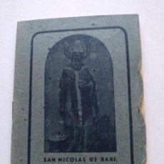 Documentos antiguos: SAN NICOLAS DE BARI - NOVENA 13 MIERCOLES Y CAMINATA DE 3 LUNES - ARZ. MIRA - 1947. Lote 169783652