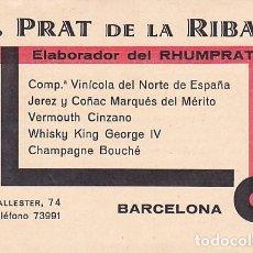 Documentos antiguos: TARJETA VISITA LICORES J. PRAT DE LA RIBA . Lote 169871596