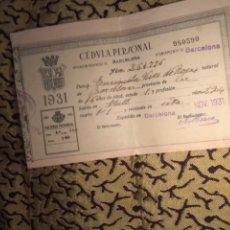 Documentos antiguos: CÉDULA PERSONAL AYUNTAMIENTO BARCELONA 1931. Lote 169885356