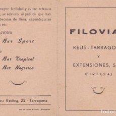Documentos antiguos: FILOVIAS REUS TARRAGONA AÑOS 50 FIRTESA IMP. SUC. TORRES Y VIRGILI TARRAGONA . Lote 169903900