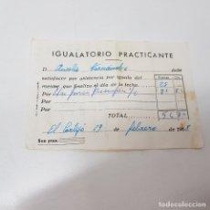 Documentos antiguos: RECIBO VALE IGUALATORIO PRACTICANTE . EL CORTIJO. LOGROÑO. 1968. TDKP14. Lote 170027728