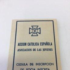 Documentos antiguos: CEDULA DE INSCRIPCION DE ACCION CATOLICA ESPAÑOLA - 1958. Lote 170071096