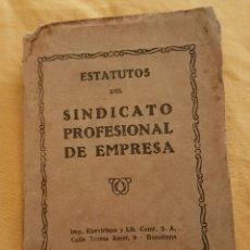 Documentos antiguos: ESTATUTOS SINDICATO PROFESIONAL DE EMPRESA BARCELONA 1934. Lote 170131341