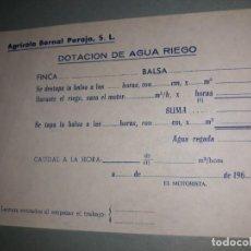 Documentos antiguos: TARJETA FICHA TOMA DATOS AGRÍCOLA BERNAL PAREJA SL DOTACIÓN AGUA RIEGO FINCA BALSA CAUDAL HORA SUMA . Lote 170313416
