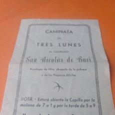Documentos antiguos: CAMINATA DE TRES LUNES SAN NICOLÁS DE BARI SEVILLA 1943. Lote 170702524