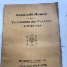 Documentos antiguos: ASSOCIACIÓ MUSICAL DE VILAFRANCA DEL PENEDÈS I COMARCA MEMORIA ANUAL 1927-1928.. Lote 171006148