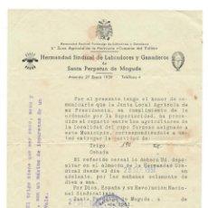 Documentos antiguos: SANTA PERPETUA DE MOGUDA 1951: HERMANDAD SINDICAL DE LABRADORES Y GANADEROS CUPO A ENTREGAR DE TRIGO. Lote 171114605
