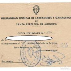 Documentos antiguos: SANTA PERPETUA DE MOGUDA, 1958: HERMANDAD SINDICAL DE LABRADORES Y GANADEROS - RECIBO. Lote 171215614